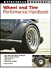 Wheel and Tire  Performance Handbook by Richard Newton