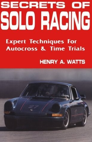 Secrets of Solo Racing by Henry Watts