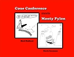 Cone Conference Meets Monty pylon Book