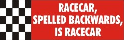 Decal, Autocross/Racing Related, Racecar Spelled Backwards is Racecar, 8 x 2.5