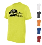 You Can Pry my R-Compound Tires out of my cold, dead hands!  Moisture Wicking T-Shirt